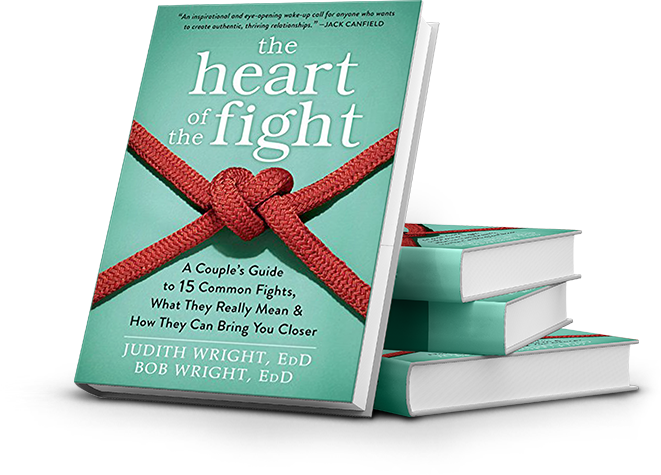 The Heart of the Fight A Couples Guide to Fifteen Common Fights What They Really Mean and How They Can Bring You Closer